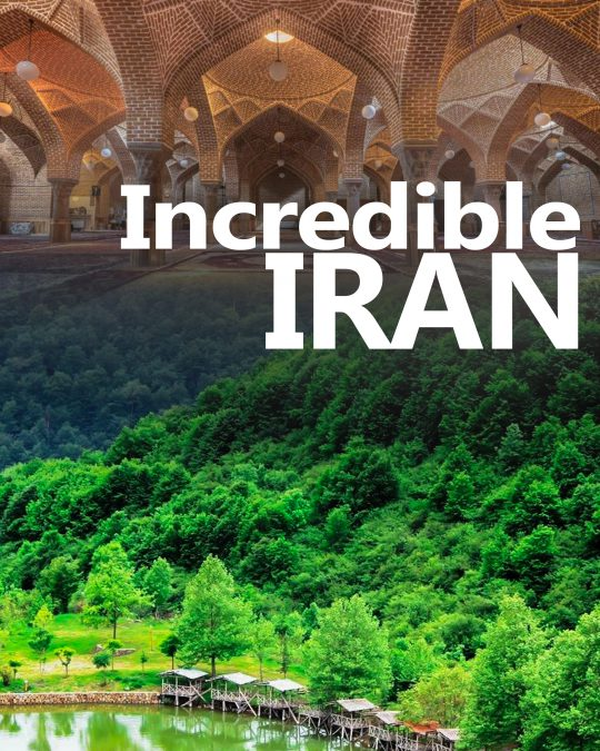 Incredible Iran